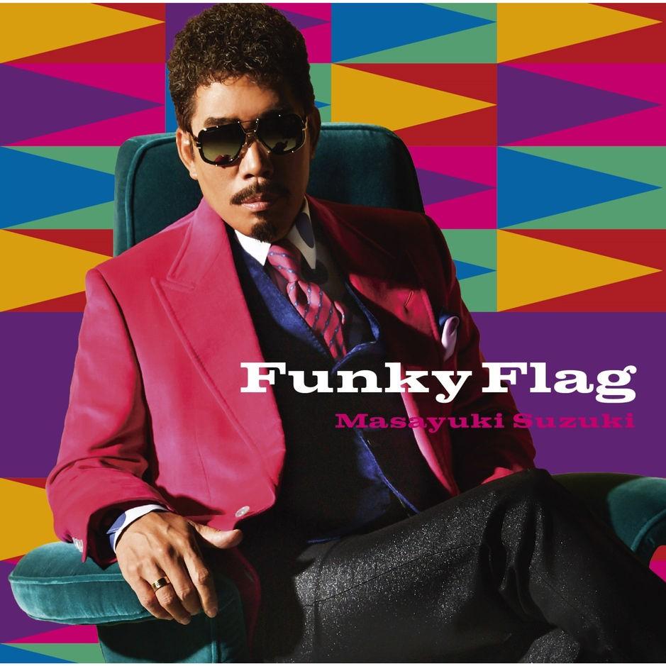鈴木雅之 (Masayuki Suzuki) – Funky Flag [24bit Lossless + MP3 320 / WEB] [2019.03.13]