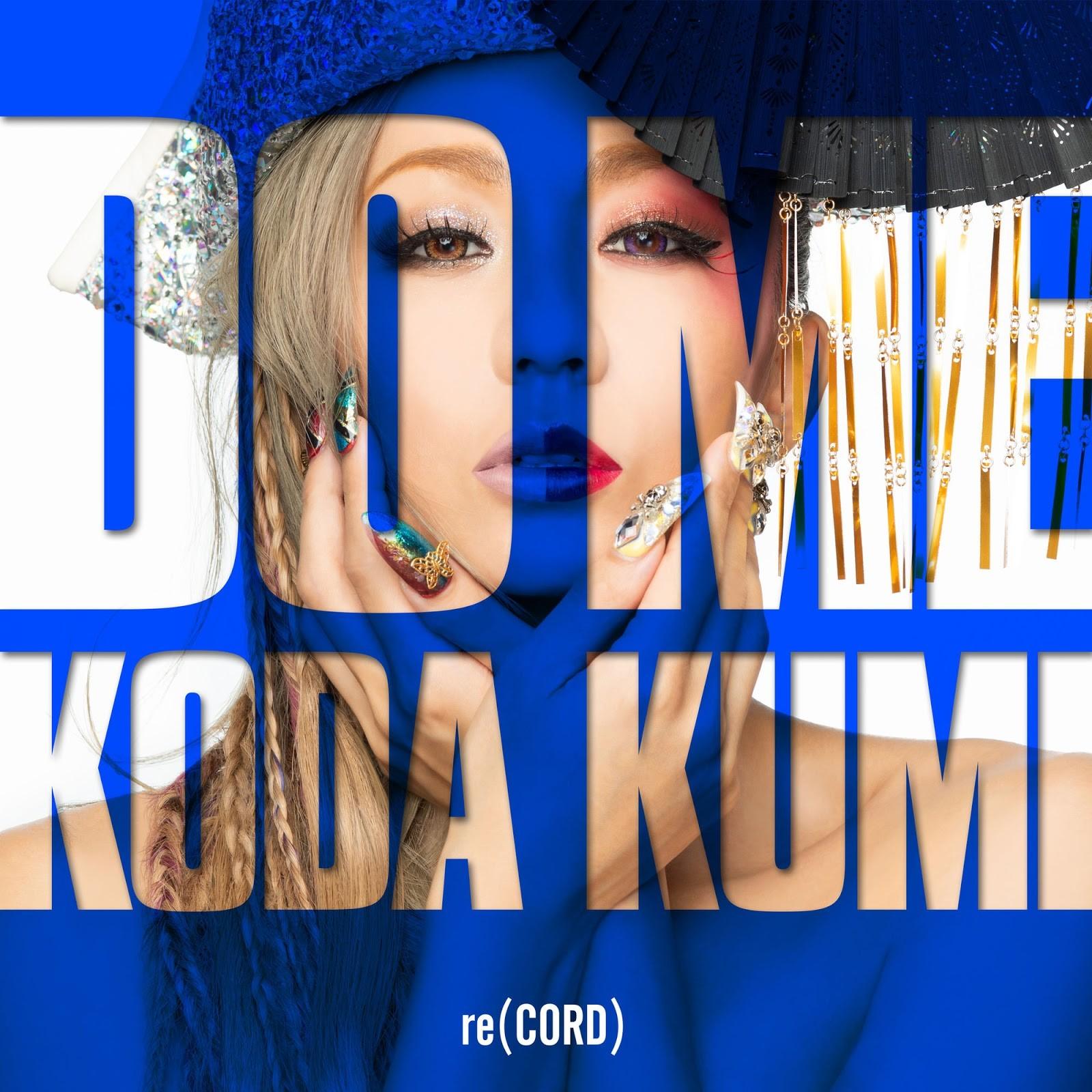 倖田來未 (Koda Kumi) – DO ME [AAC 256 / WEB] [2019.07.17]