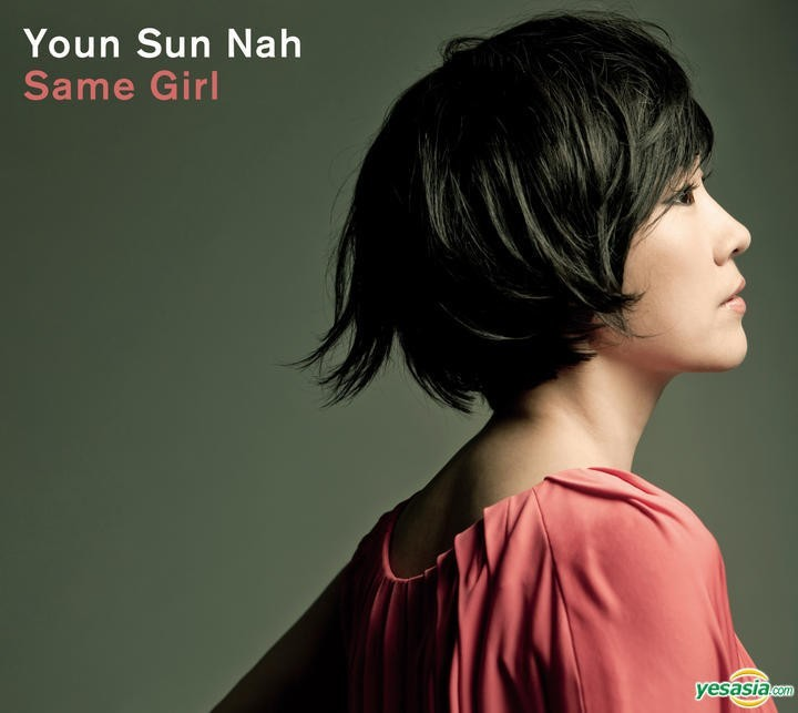 Youn Sun Nah (나윤선) – Same Girl [24bit Lossless + MP3 320 / WEB] [2010.08.17]