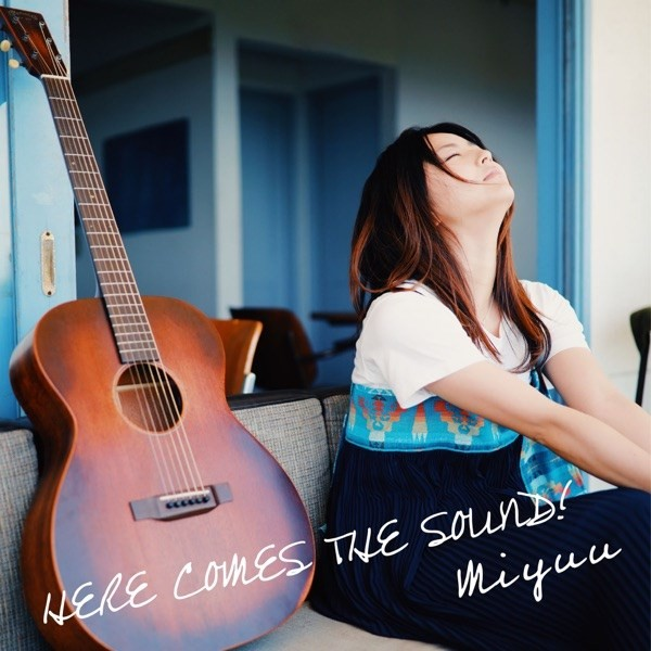 Miyuu – HERE COMES THE SOUND! [24bit Lossless + AAC / WEB] [2019.07.17]