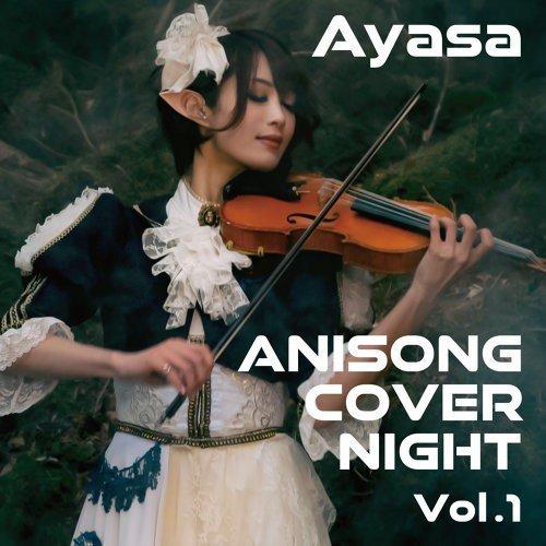 Ayasa – ANISONG COVER NIGHT Vol.1 [24bit Lossless + MP3 320 / WEB] [2019.08.01]