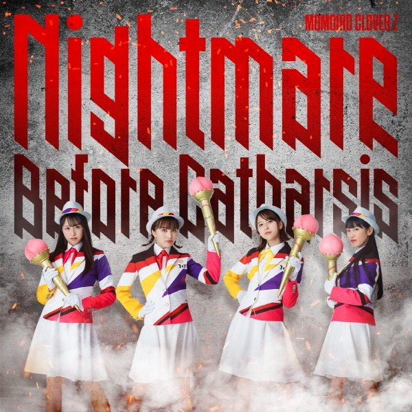 ももいろクローバーZ (Momoiro Clover Z) – Nightmare Before Catharsis [FLAC+ MP3 320 / WEB] [2019.08.03]