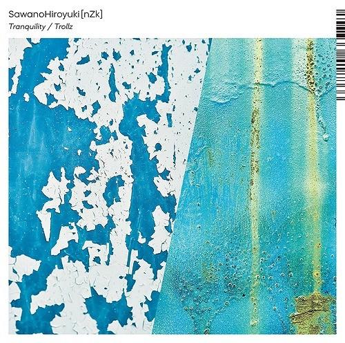 澤野弘之 (Hiroyuki Sawano) – Tranquility/Trollz [FLAC + MP3 320 / CD] [2019.10.02]