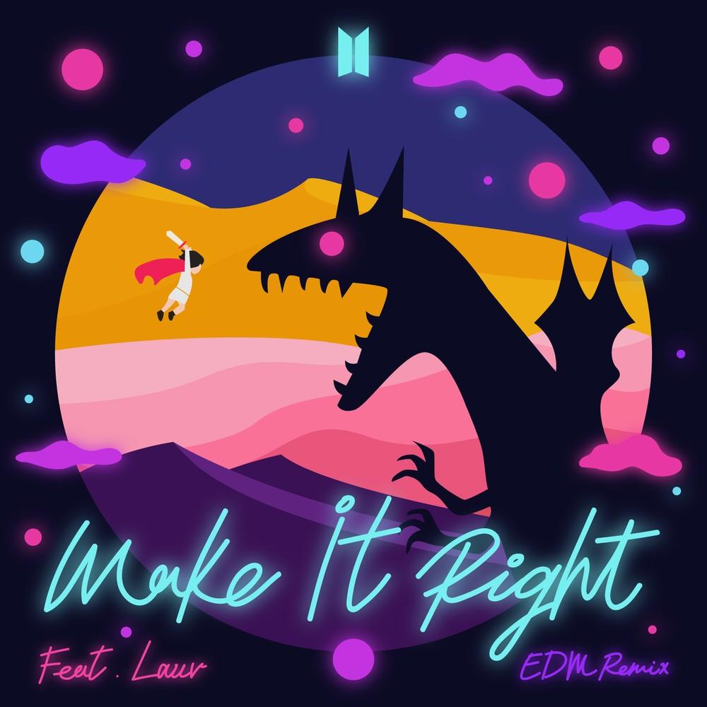 BTS – Make It Right (feat. Lauv) (EDM Remix) [FLAC + MP3 320 / WEB] [2019.11.01]
