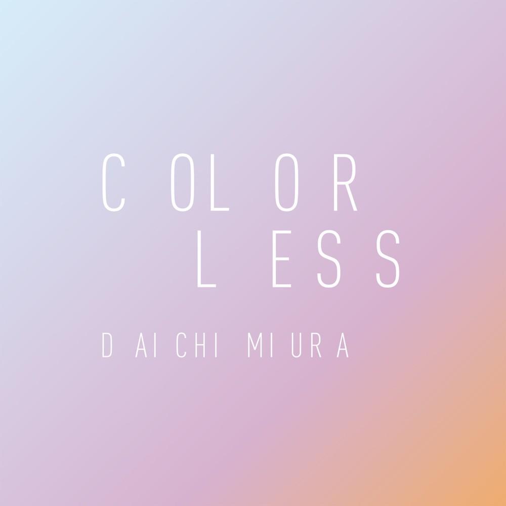 三浦大知 (Daichi Miura) – COLORLESS [FLAC / 24bit Lossless / WEB] [2019.12.04]