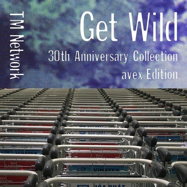 TM NETWORK – Get Wild 30th Anniversary Collection avex Edition [FLAC / 24bit Lossless / WEB] [2017.05.03]
