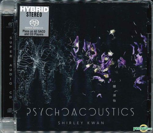 關淑怡 (Shirley Kwan) – Psychoacoustics (2019) SACD ISO