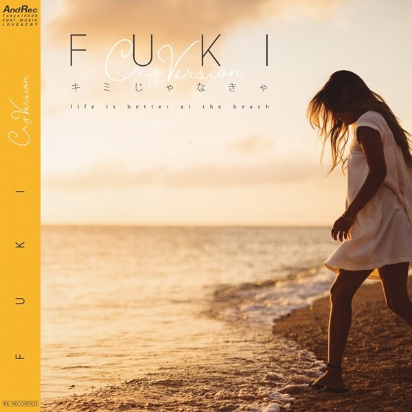 FUKI – キミじゃなきゃ -CRY Version- [FLAC + AAC 256 / WEB] [2020.03.18]