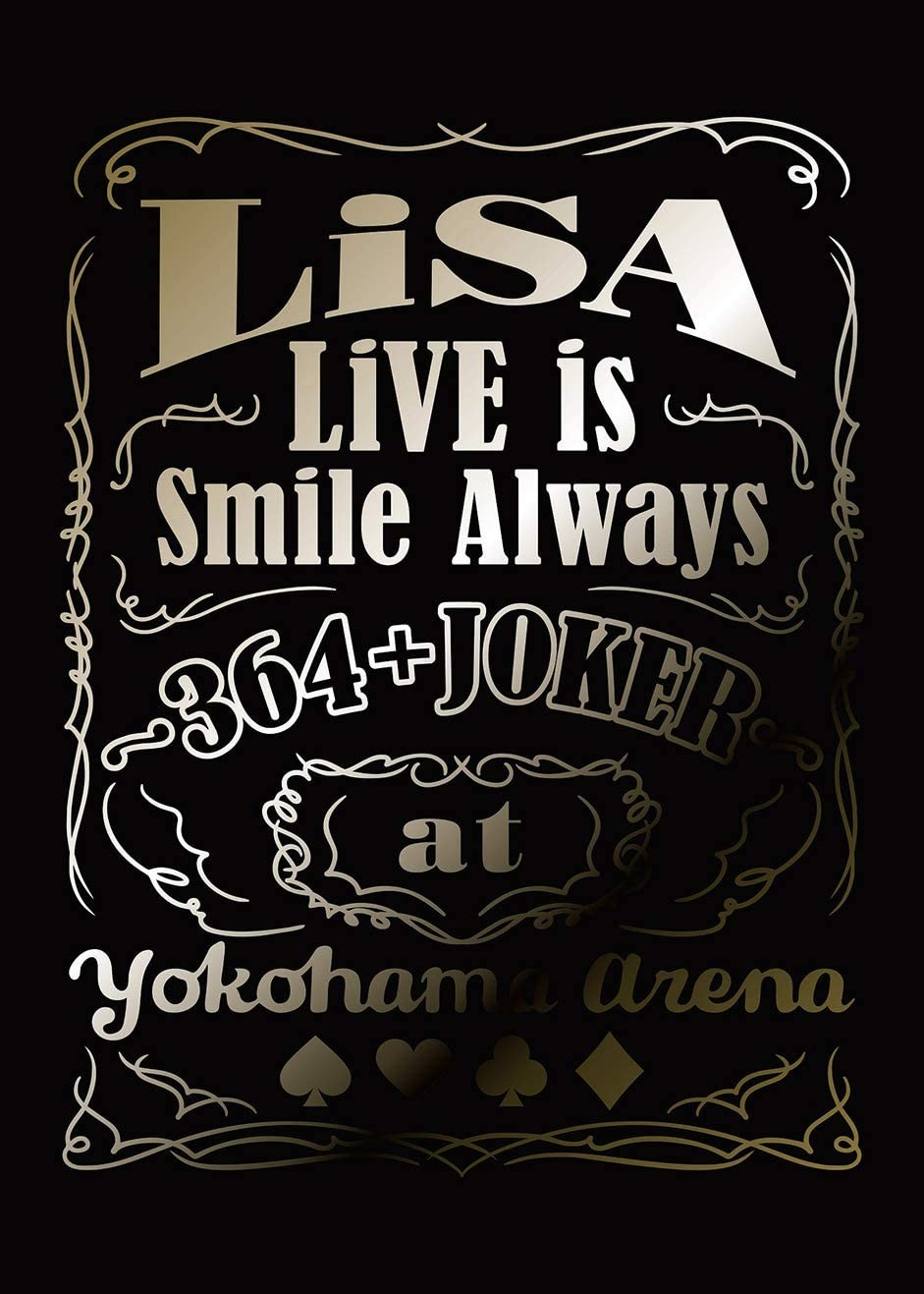 Lisa – LiVE is Smile Always ~364+JOKER~ at YOKOHAMA ARENA (2020) [CD FLAC + Blu-ray ISO]
