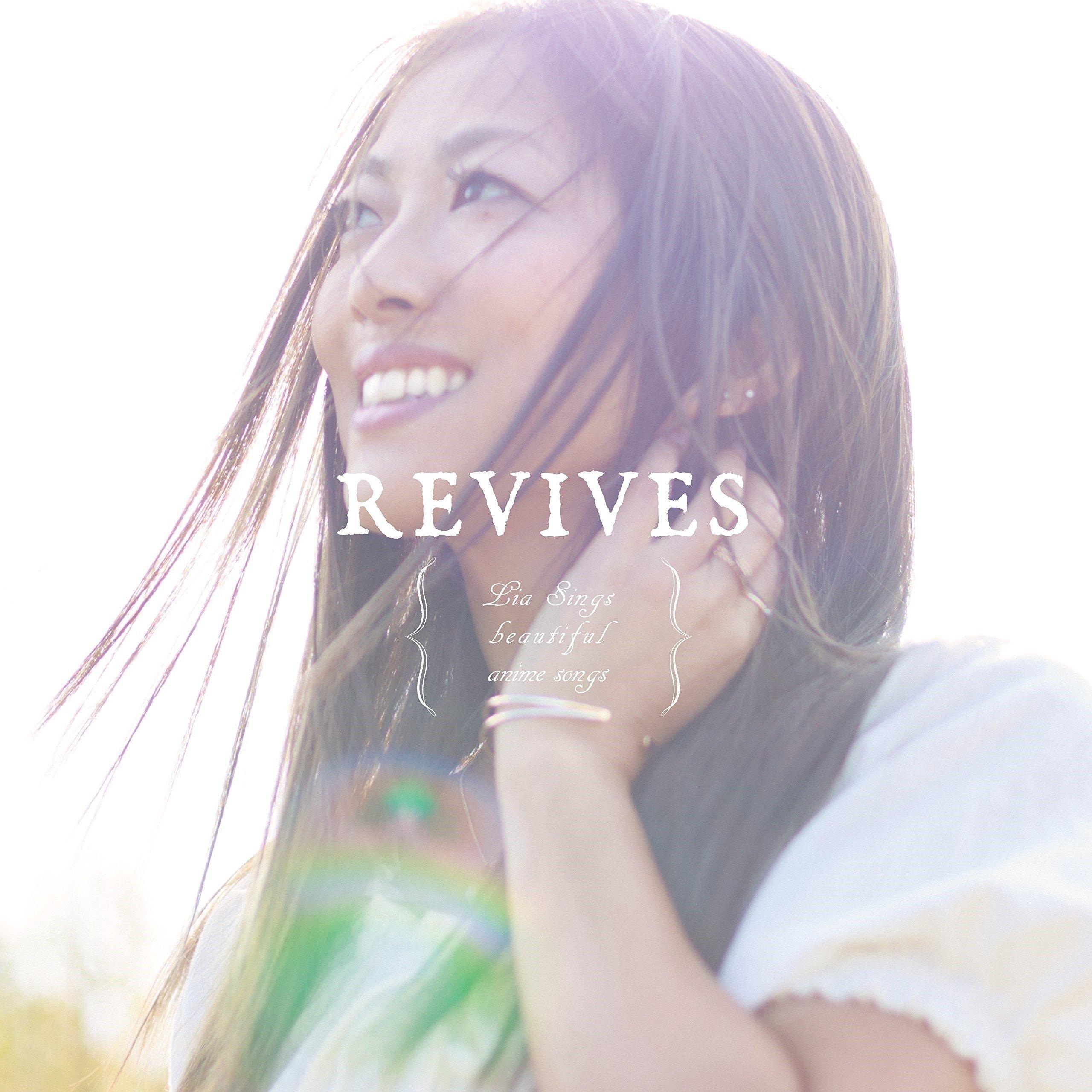 LIA – REVIVES -Lia Sings beautiful anime songs- [Mora FLAC 24bit/96kHz]