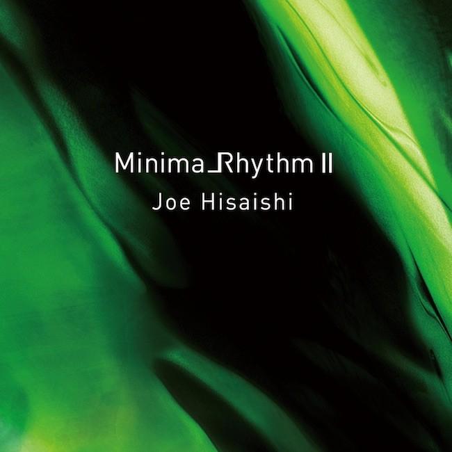 久石譲 (Joe Hisaishi) – Minima_Rhythm II (ミニマリズム 2) [FLAC / 24bit Lossless / WEB] [2015.08.05]