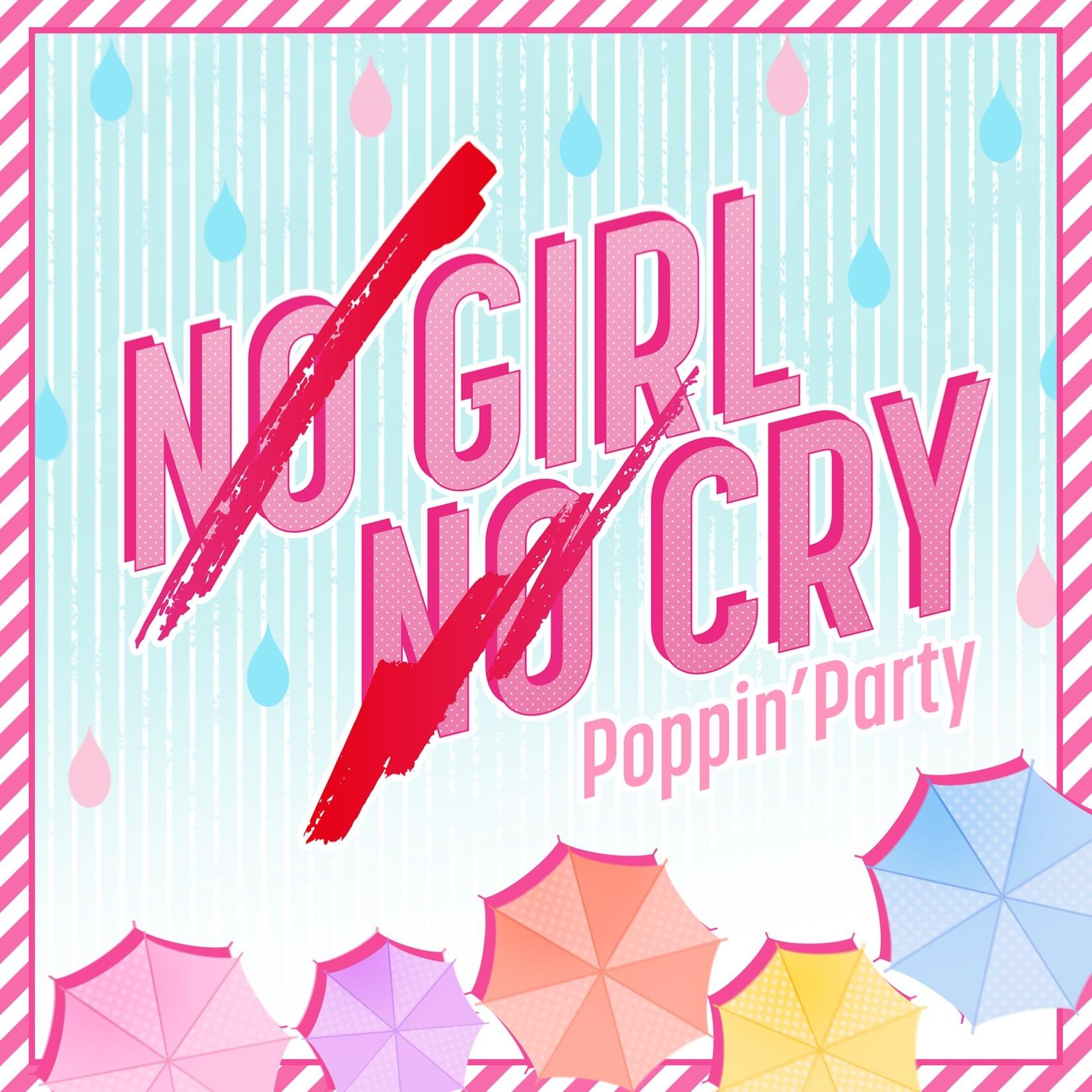 BanG Dream! – NO GIRL NO CRY (Poppin'Party Ver.) [24bit Lossless + MP3 320 / WEB] [2019.04.19]