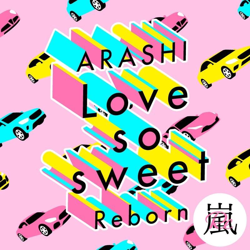 Arashi (嵐) – Love so sweet : Reborn [FLAC + MP3 320 / WEB] [2020.05.15]