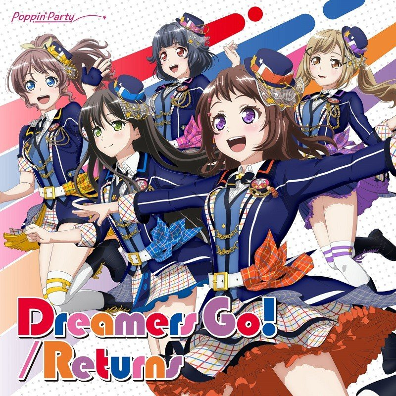 BanG Dream! / Poppin'Party – Dreamers Go!/Returns [FLAC / 24bit Lossless / WEB] [2019.05.15]