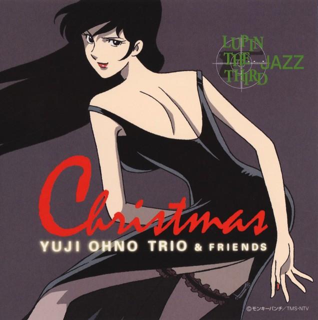 Yuji Ohno Trio (大野雄二) & Friends – Lupin the Third Jazz Christmas [FLAC / 24bit Lossless / WEB] [2003.11.21]