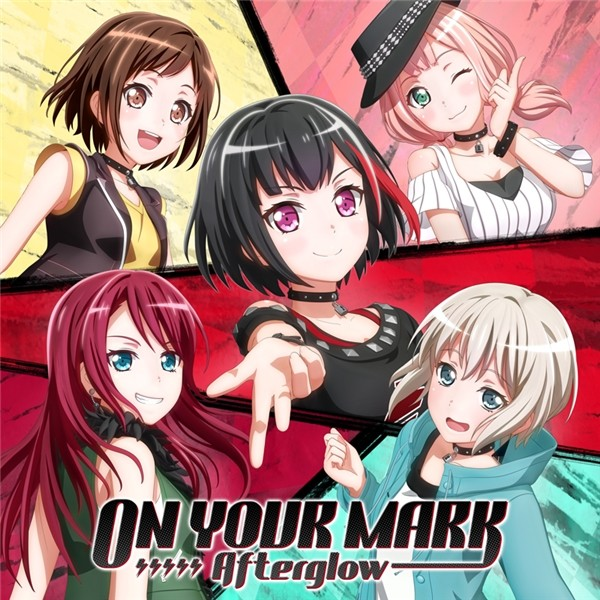 BanG Dream! / Afterglow – ON YOUR MARK [FLAC / 24bit Lossless / WEB] [2019.10.23]