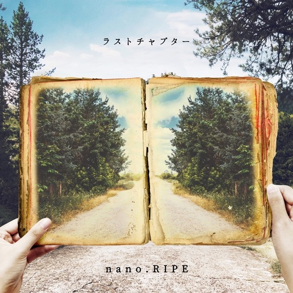 nano.RIPE – Last Chapter [CD FLAC + Blu-ray] [2020.04.10]