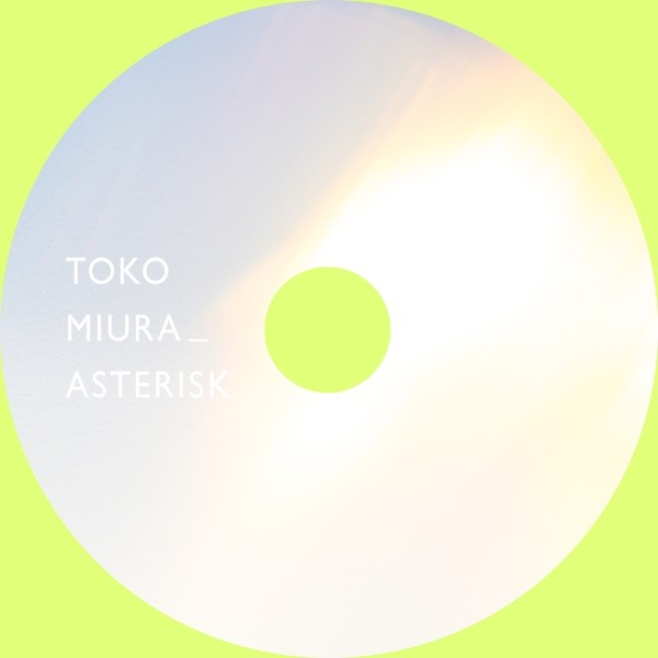 三浦透子 (Toko Miura) – ASTERISK [FLAC + MP3 320 / WEB] [2020.05.27]