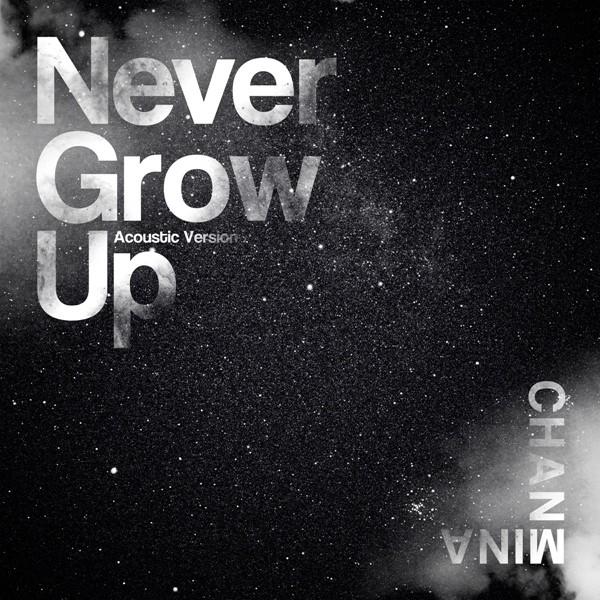 ちゃんみな (Chanmina) – Never Grow Up (Acoustic Version) [FLAC / 24bit Lossless / WEB] [2020.04.10]