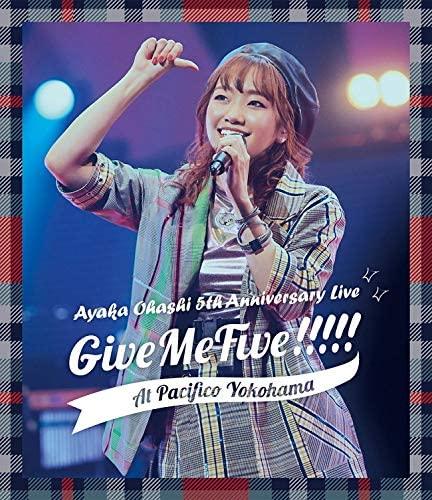 大橋彩香 (Ayaka Ohashi) – AYAKA OHASHI 5th Anniversary Live ~ Give Me Five!!!!! ~ at PACIFICO YOKOHAMA (2020) [Blu-ray to MKV]