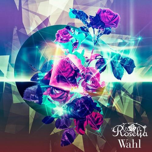 BanG Dream! / Roselia – Wahl [FLAC / 24bit Lossless / WEB] [2020.07.15]