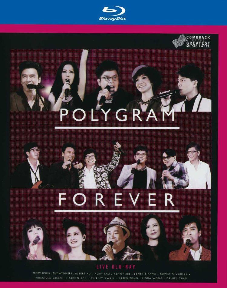 寶麗金 Forever Live 演唱會 Polygram Forever Live 2013 BluRay 1080i AVC DTS-HDMA5.1 LPCM-CHDBits