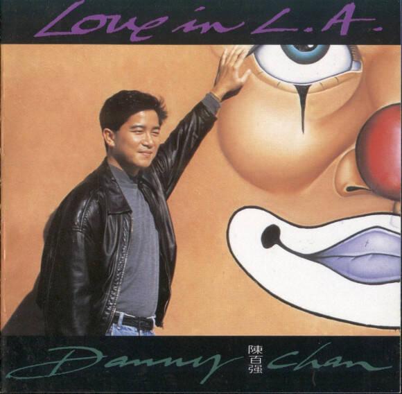 陳百強 (Danny Chan) – Love In L.A. (1991) [FLAC 分軌]