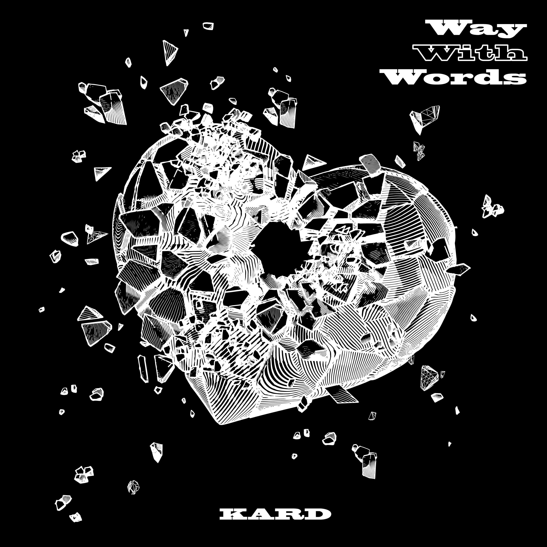 KARD – Way With Words [FLAC + AAC 256 / WEB] [2020.08.26]