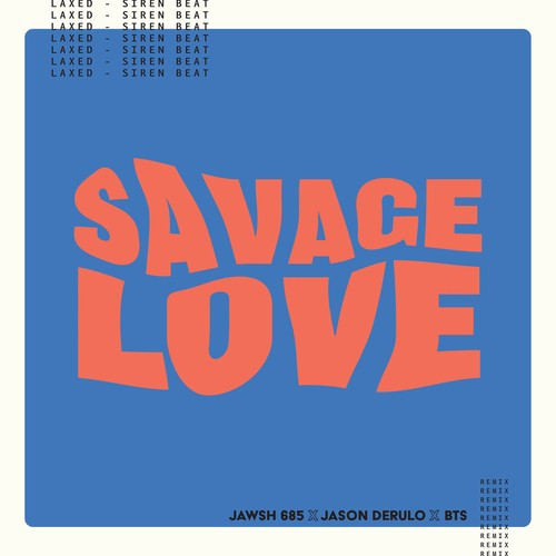 BTS – Savage Love (Laxed – Siren Beat) [BTS Remix] [FLAC / WEB] [2020.10.02]