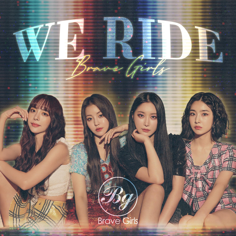 Brave Girls (브레이브걸스) – We Ride [FLAC / 24bit Lossless / WEB] [2020.08.14]