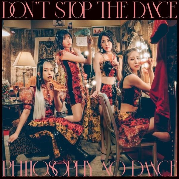 フィロソフィーのダンス (The Dance for Philosophy) – ドント・ストップ・ザ・ダンス (Don't Stop The Dance) [24bit Lossless + AAC 256 / WEB] [2020.09.11]