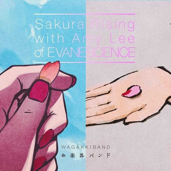 和楽器バンド (Wagakki Band) – Sakura Rising with Amy Lee of EVANESCENCE [FLAC + AAC 256 / WEB] [2020.09.18]