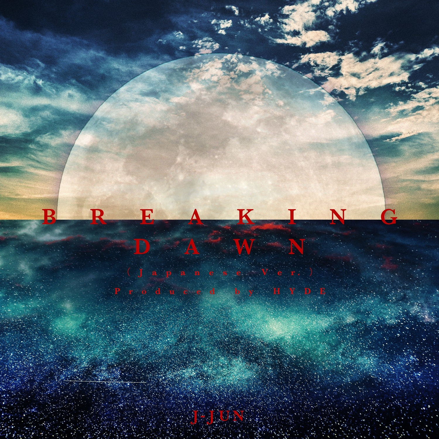 Jaejoong (ジェジュン) – BREAKING DAWN (Japanese Ver.) Produced by HYDE [FLAC 24bit/96kHz]