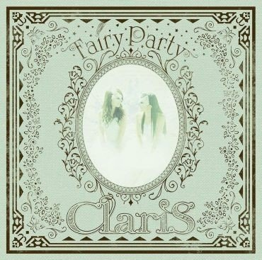ClariS – Fairy Party [FLAC / 24bit Lossless / WEB] [2018.11.21]