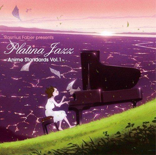 VA – Rasmus Faber Presents Platina Jazz – Anime Standards Vol. 1 [FLAC / 24bit Lossless / WEB] [2009.11.25]