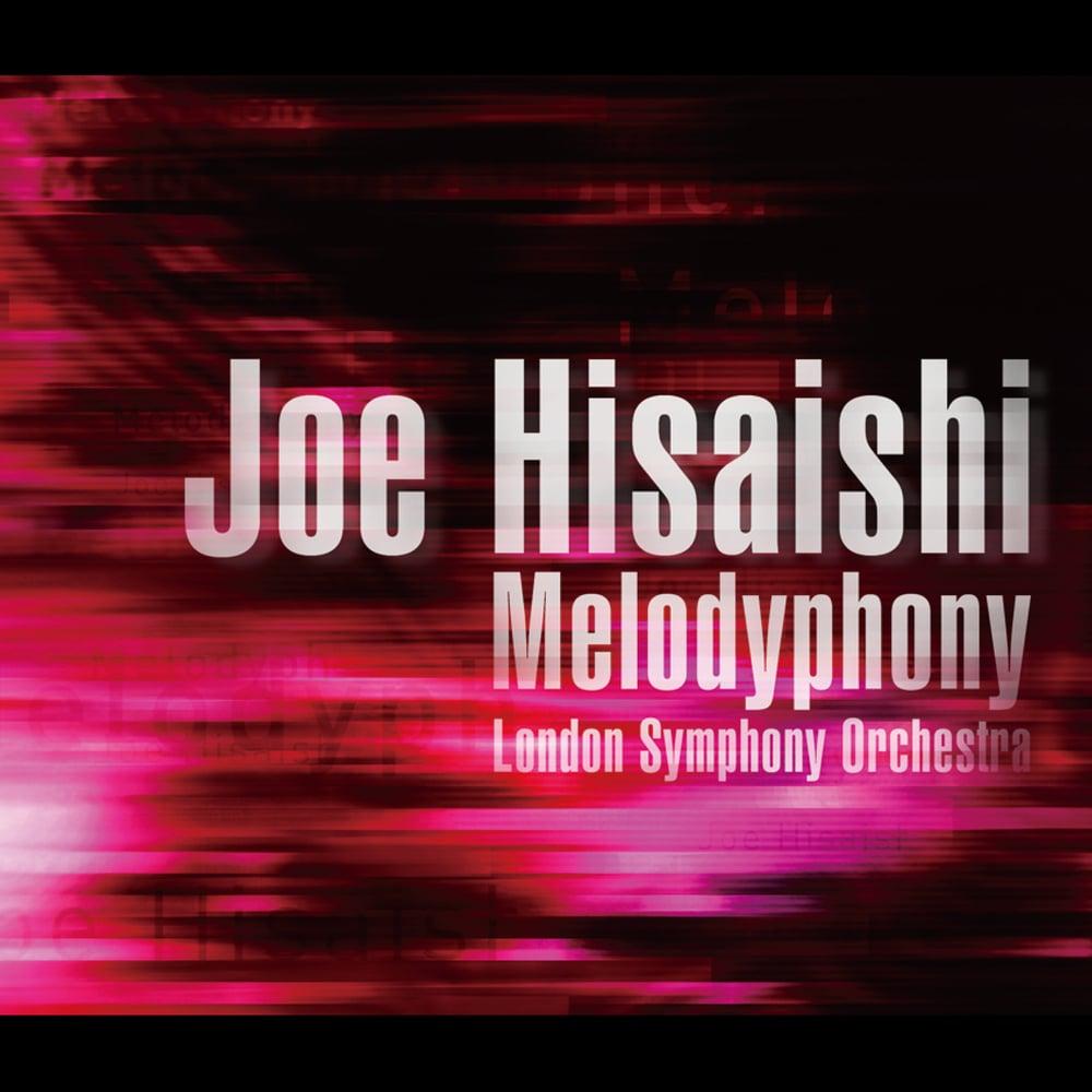 久石譲 (Joe Hisaishi), London Symphony Orchestra – Melodyphony [FLAC / 24bit Lossless / WEB] [2010.10.27]
