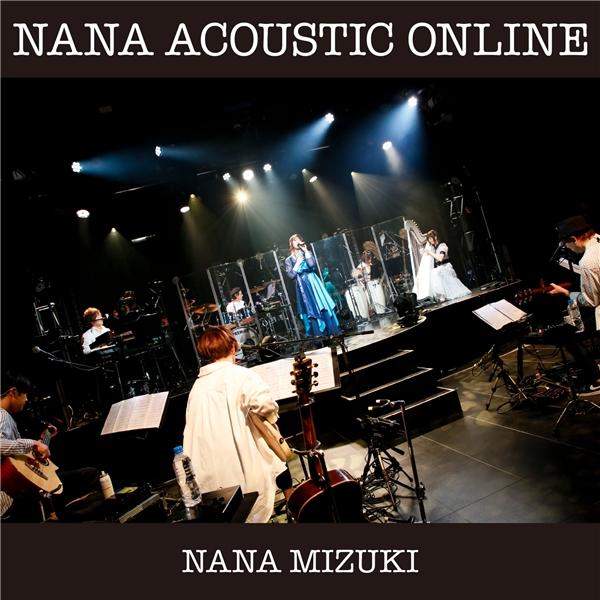 水樹奈々 (Nana Mizuki) – NANA ACOUSTIC ONLINE [24bit Lossless + MP3 320 / WEB] [2020.11.15]