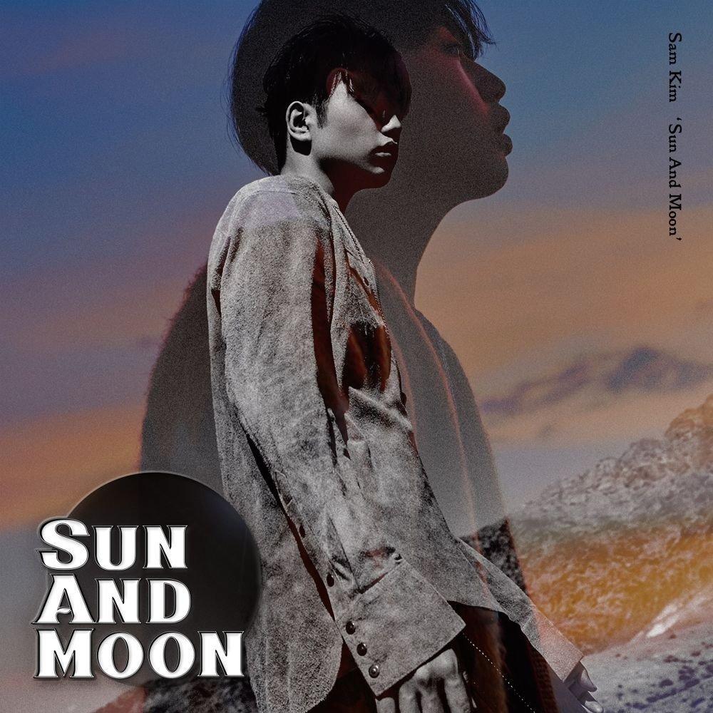 SAM KIM (샘김) – Sun And Moon [24bit Lossless + MP3 320 / WEB] [2018.11.22]