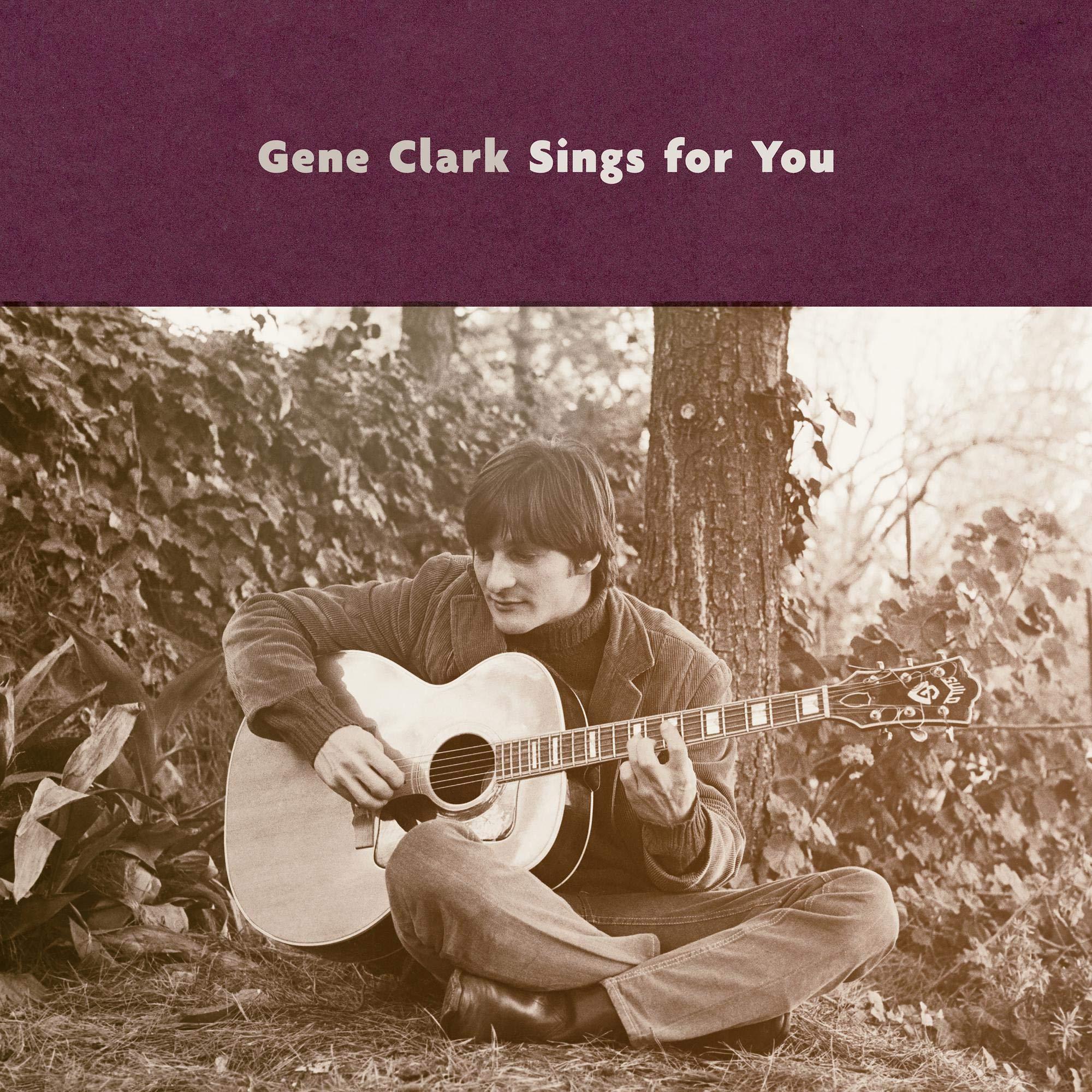 Gene Clark - Gene Clark Sings For You (2018) [FLAC] Download