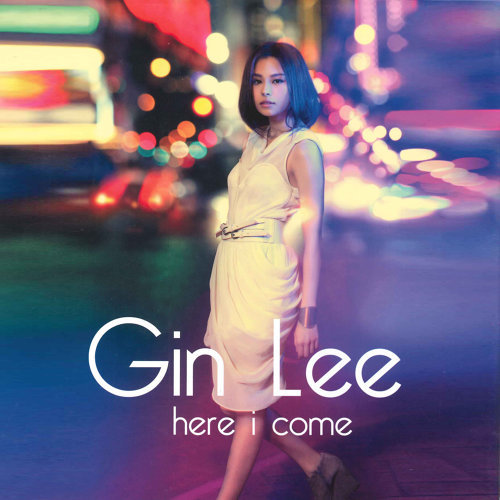 李幸倪 (Gin Lee) – Here I Come (2011) [FLAC 分軌]