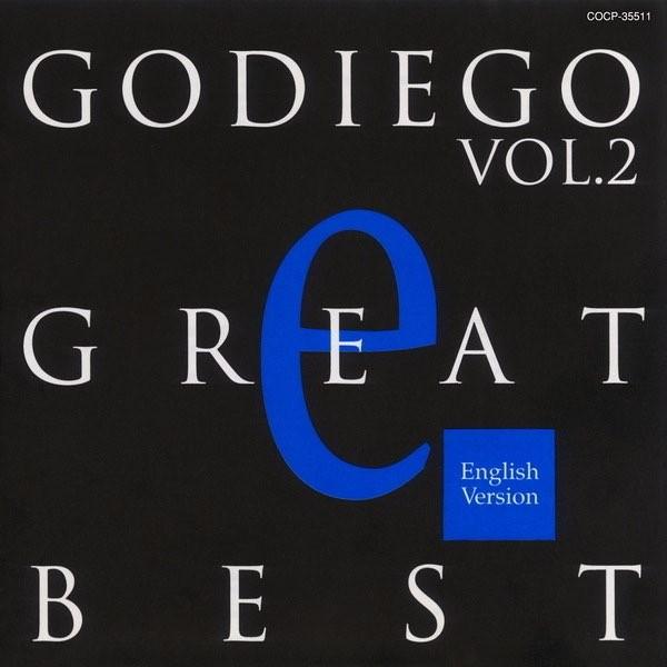 GODIEGO – GODIEGO GREAT BEST Vol.2 -English Version- [24bit Lossless + MP3 320 / WEB] [1994.05.21]