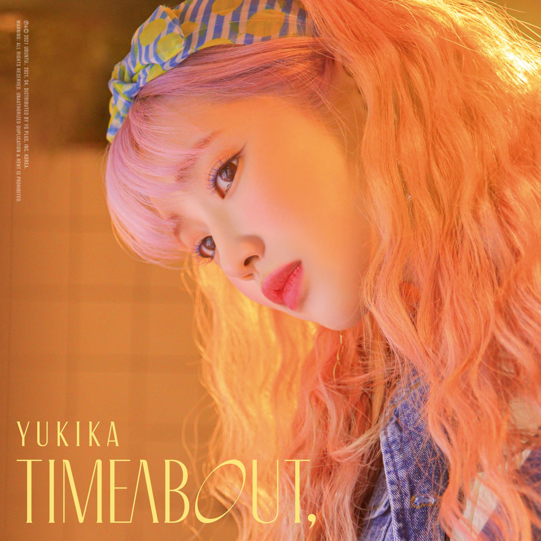 YUKIKA (유키카) – timeabout, [24bit Lossless + MP3 320 / WEB] [2021.04.07]