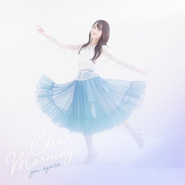 小倉唯 (Yui Ogura) – Clear Morning [24bit Lossless + MP3 320 / WEB] [2021.03.31]
