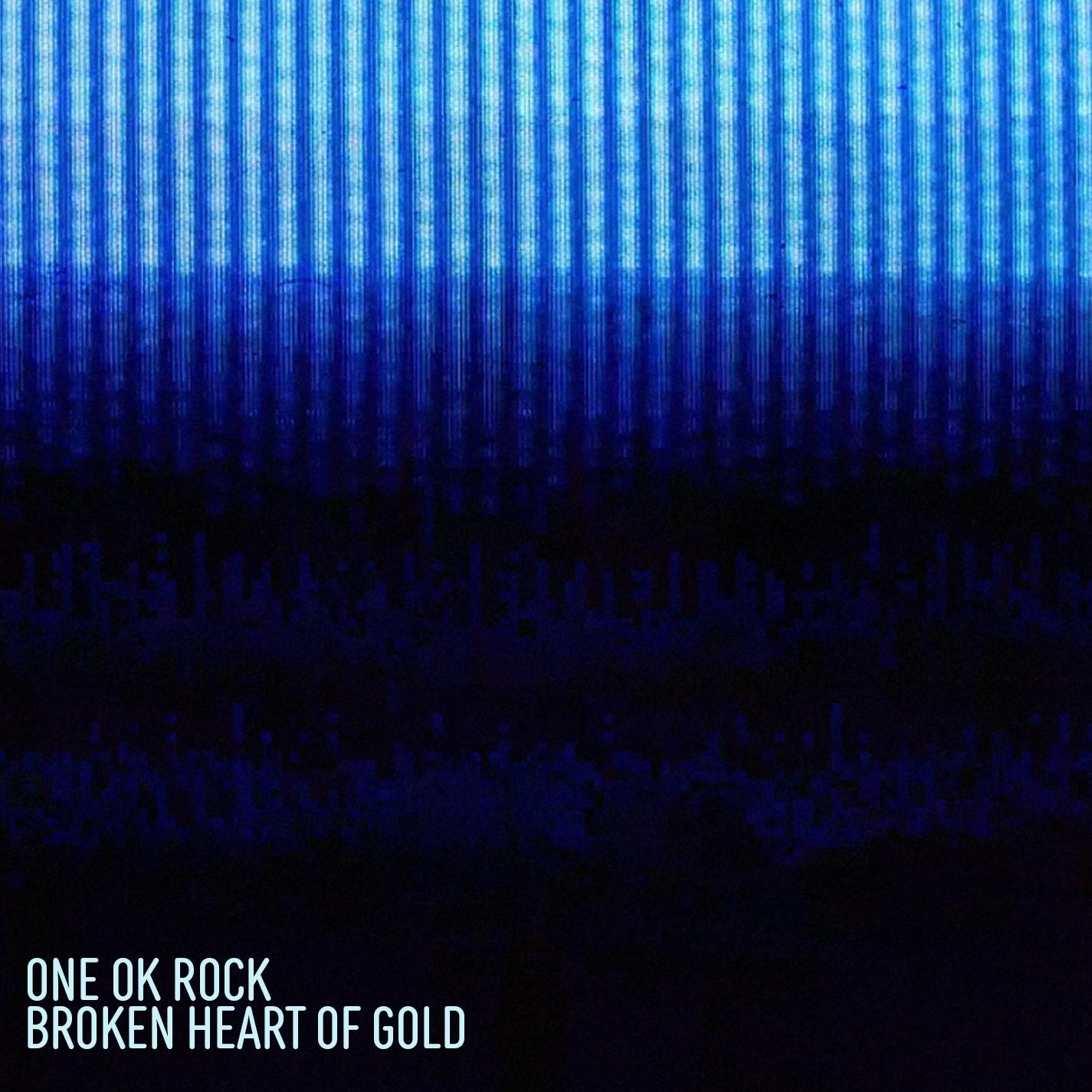 ONE OK ROCK – Broken Heart of Gold [24bit Lossless + MP3 320 / WEB] [2021.05.28]