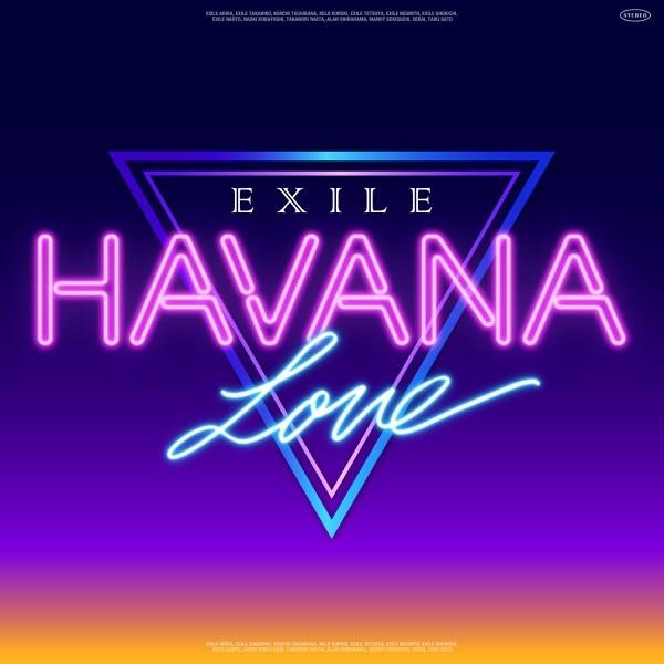 EXILE – HAVANA LOVE [FLAC + AAC 256 / WEB] [2021.07.01]