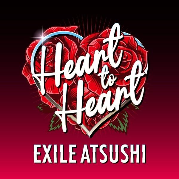 EXILE ATSUSHI – Heart to Heart [FLAC / WEB] [2021.07.02]