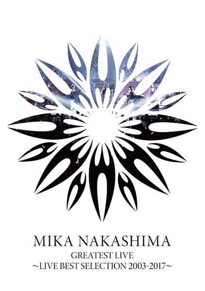 中島美嘉 (Mika Nakashima) – MIKA NAKASHIMA GREATEST LIVE ~LIVE BEST SELECTION 2003~2017 [MPEG2 / Blu-Ray] [2020.12.23]
