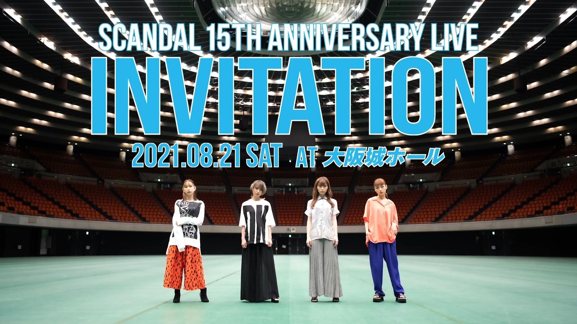 "SCANDAL – SCANDAL 15th Anniversary Live ""Invitation"" at Osaka Jo Hall Livestream 2021.08.21 [MP4 1080p / WEB]"