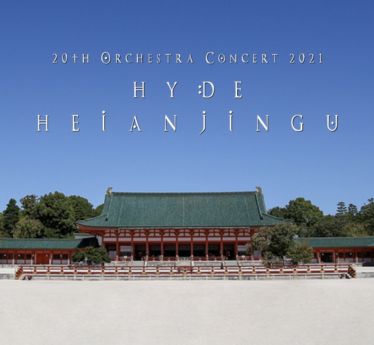 HYDE – 20th Orchestra Concert 2021 HYDE HEIANJINGU [MP4 1080p / WEB] (2021.08.01)