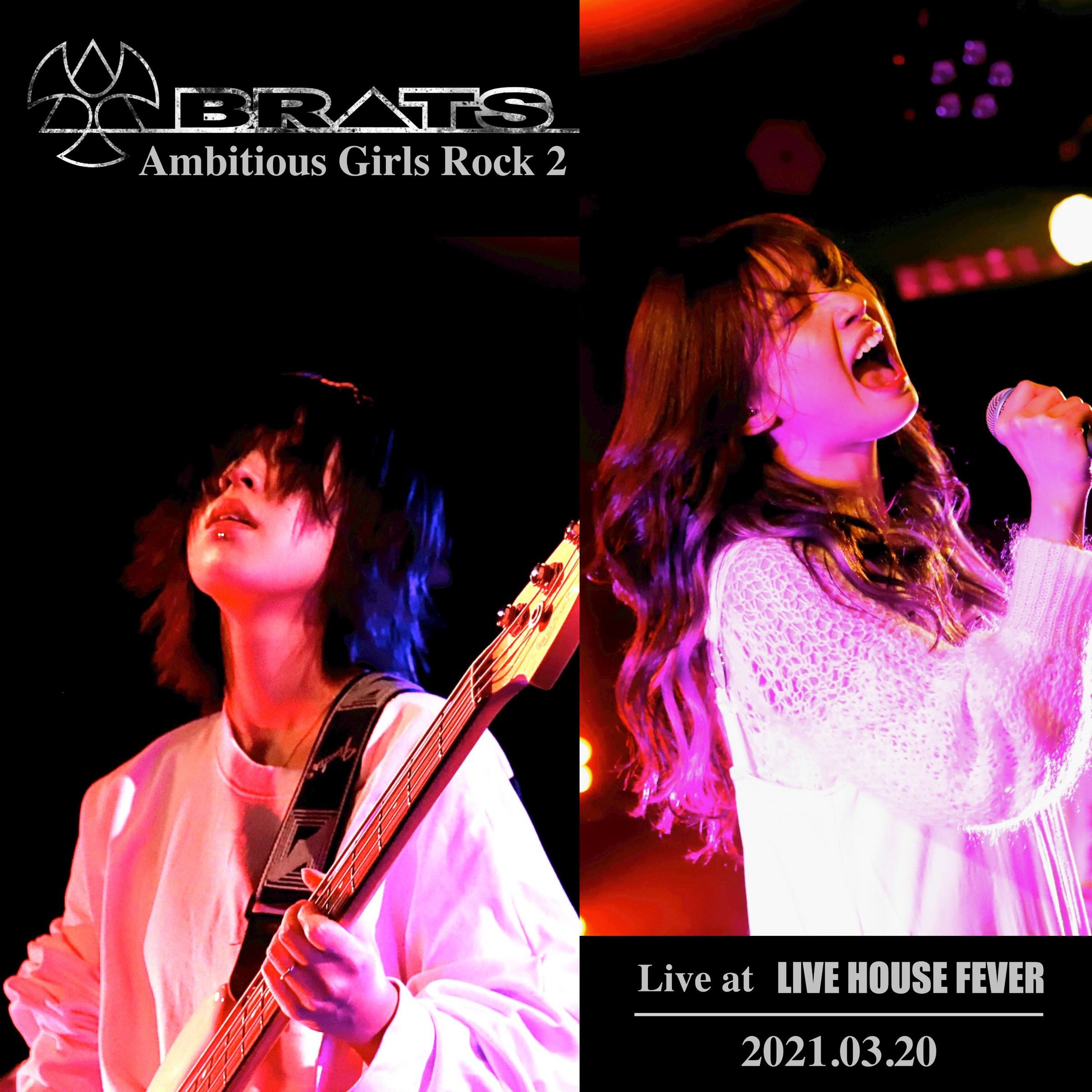 BRATS – Ambitious Girls Rock 2 (Live at LIVE HOUSE FEVER 2021.03.20) [FLAC / WEB] [2021.06.04]